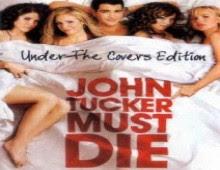 فيلم John Tucker Must Die للكبار فقط