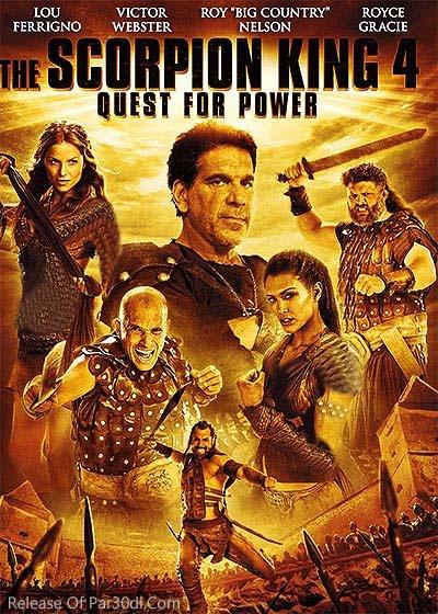 Vua Bọ Cạp 4: Truy Tìm Quyền Năng - The Scorpion King: Quest For Power (2015)