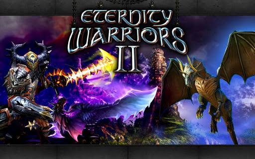 Eternity Warriors 2 APK MOD DINHEIRO INFINITO OBB Data