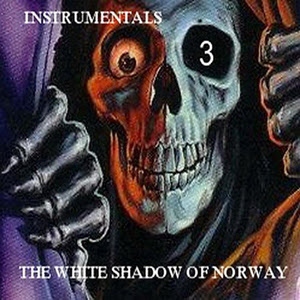 The White Shadow Of Norway - Instrumentals 3