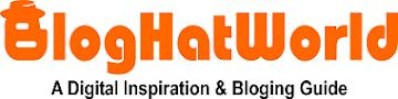 BlogHatWorld-A DigitaI inspartion Web & Download