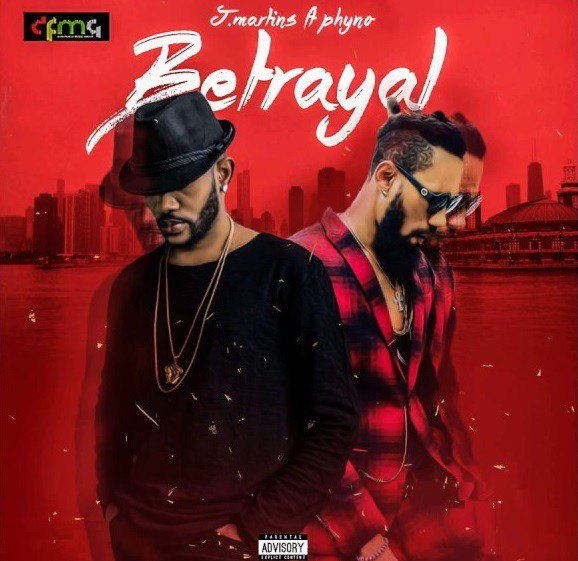 [Music] J. Martins – Betrayal ft. Phyno