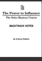 Cover of Anthony Robbins's Book The Power To Influence Sales Mastery Course Backtrack Notes