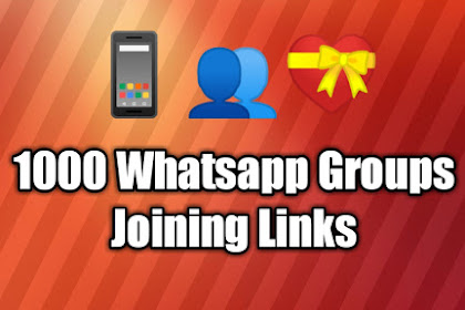 Join Thousand 1000 Whatsapp Groups Friends, Family, Funny Hot