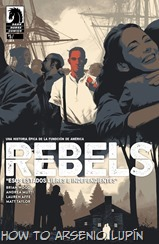 Rebels - These Free and Independent States 005-001