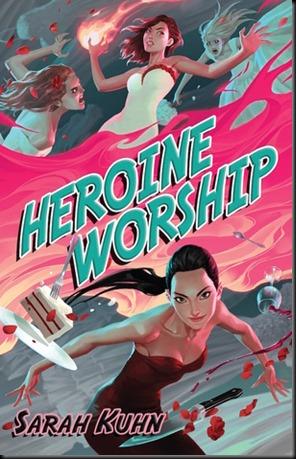 Heroine Worship  (Heroine Complex #2)