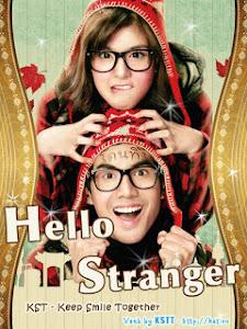 Xin Chào Người Lạ - Hello Stranger | กวน มึน โฮ poster