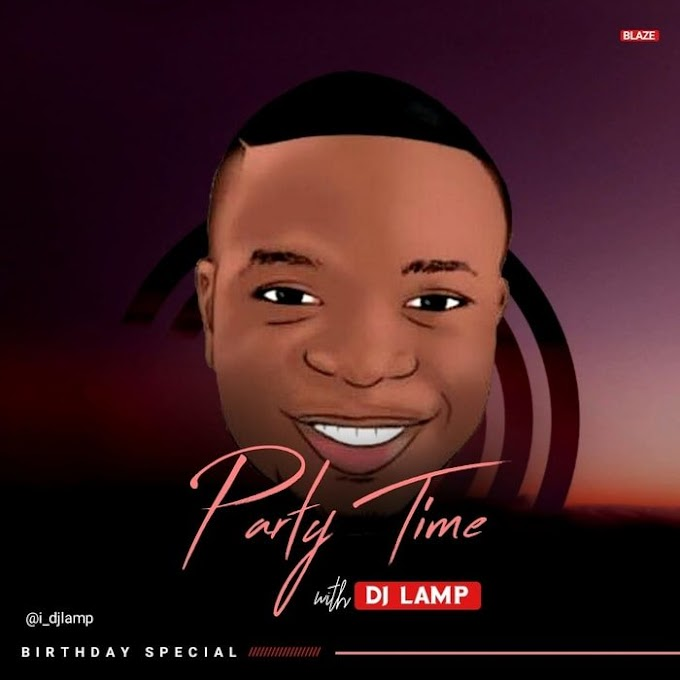 [Mixtape] DJ Lamp – Party Time Mix