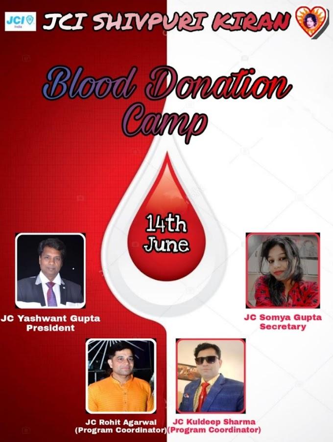 जेसीआई शिवपुरी किरण का रक्तदान शिविर 14 जून को,जिनको देना हो रक्त वो अंदर दिए नंबरों से सम्पर्क करें