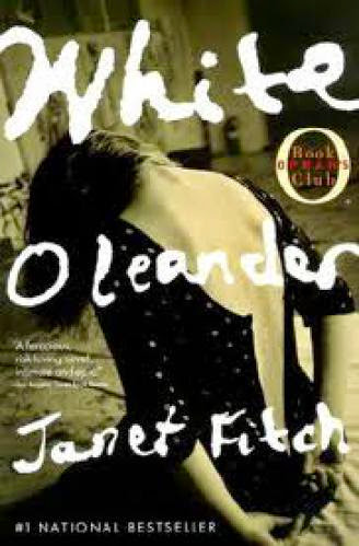 Book 7 Of 11 White Oleander By Janet Fitch