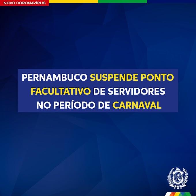 "Pernambuco suspende ""Ponto Facultativo"" de servidores no período de Carnaval"