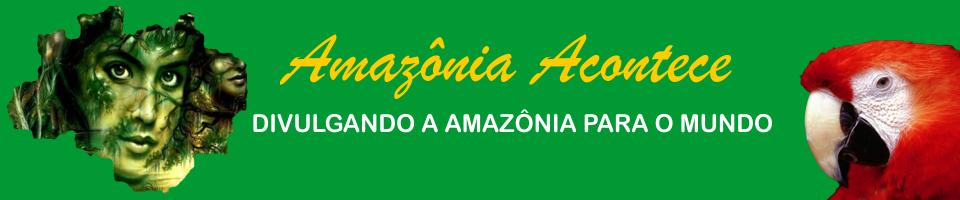 Amazônia Acontece