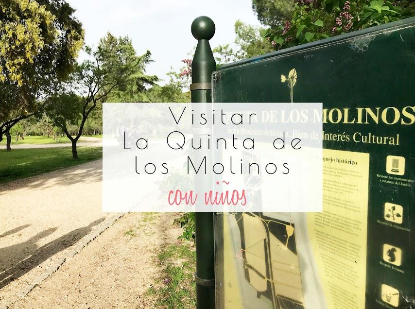 Visitar la Quinta de los Molinos con niños