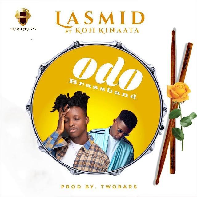 lasmid - Odo Brass band Ft. Kofi Kinaata (Prod. By Two Bars).