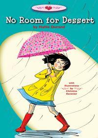 No Room for Dessert By Hallie Durand