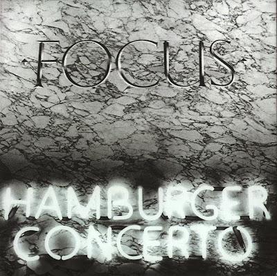 Focus ~ 1974 ~ Hamburger Concerto
