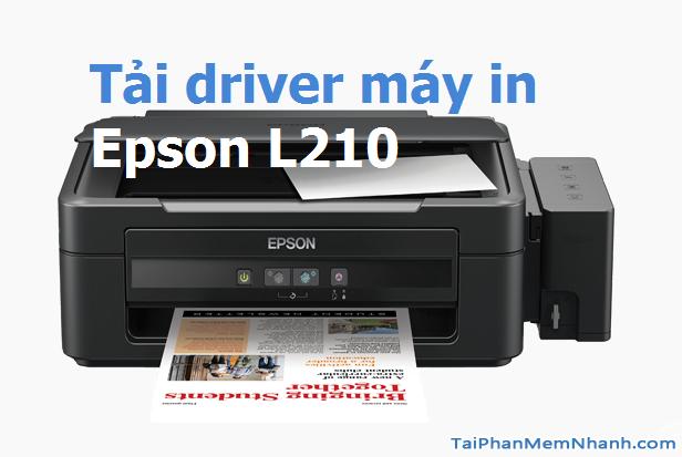 Tải phần mềm cài đặt driver máy in Epson L210