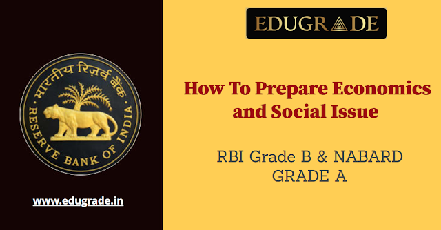 Economics and Social Issue for RBI Grade B 2022