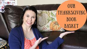 11.14.2017 - Our Thanksgiving Book Basket - Thumbnail