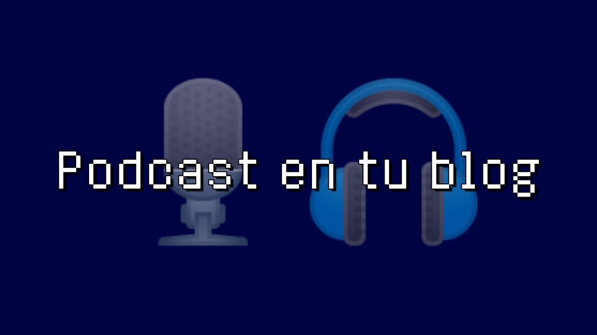 como publicar un podcast en mi blog