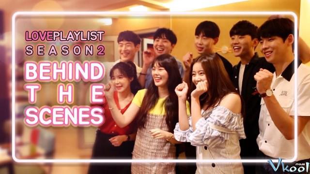 Xem Phim Playlist Tình Yêu 2 - Love Playlist: Season 2 - phimtm.com - Ảnh 1