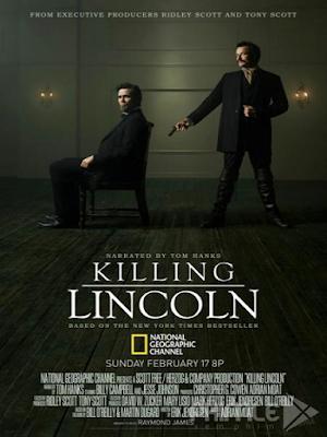 Phim Ám Sát Tổng Thống Mỹ - Killing Lincoln (2013)