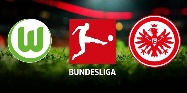 Watch Live Stream Match: Eintracht Frankfurt vs Wolfsburg