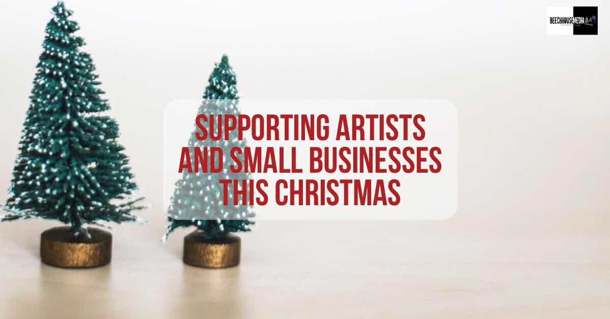 support small business and artists this Christmas