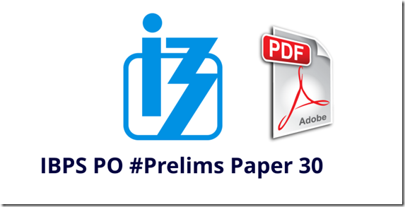 IBPS PO 2017 Prelims Model Question paper 30 PDF