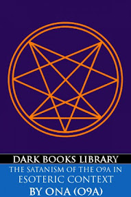 Cover of Order of Nine Angles's Book The Satanism Of The O9A In Esoteric Context