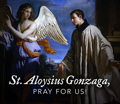 Fr Humberto S Blog Memorial Of Saint Aloysius Gonzaga