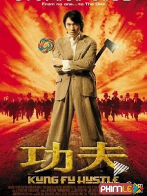 Phim Tuyệt đỉnh Kungfu - Kung Fu Hustle (2004)