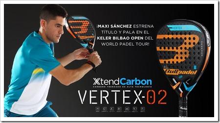"""Vertex-2 de Bullpadel ya en el mercado. Maxi Sánchez estrena nueva """"arma""""."""