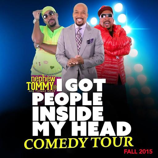 """Nephew Tommy's """"Got People Inside My Head"""" Tour"""