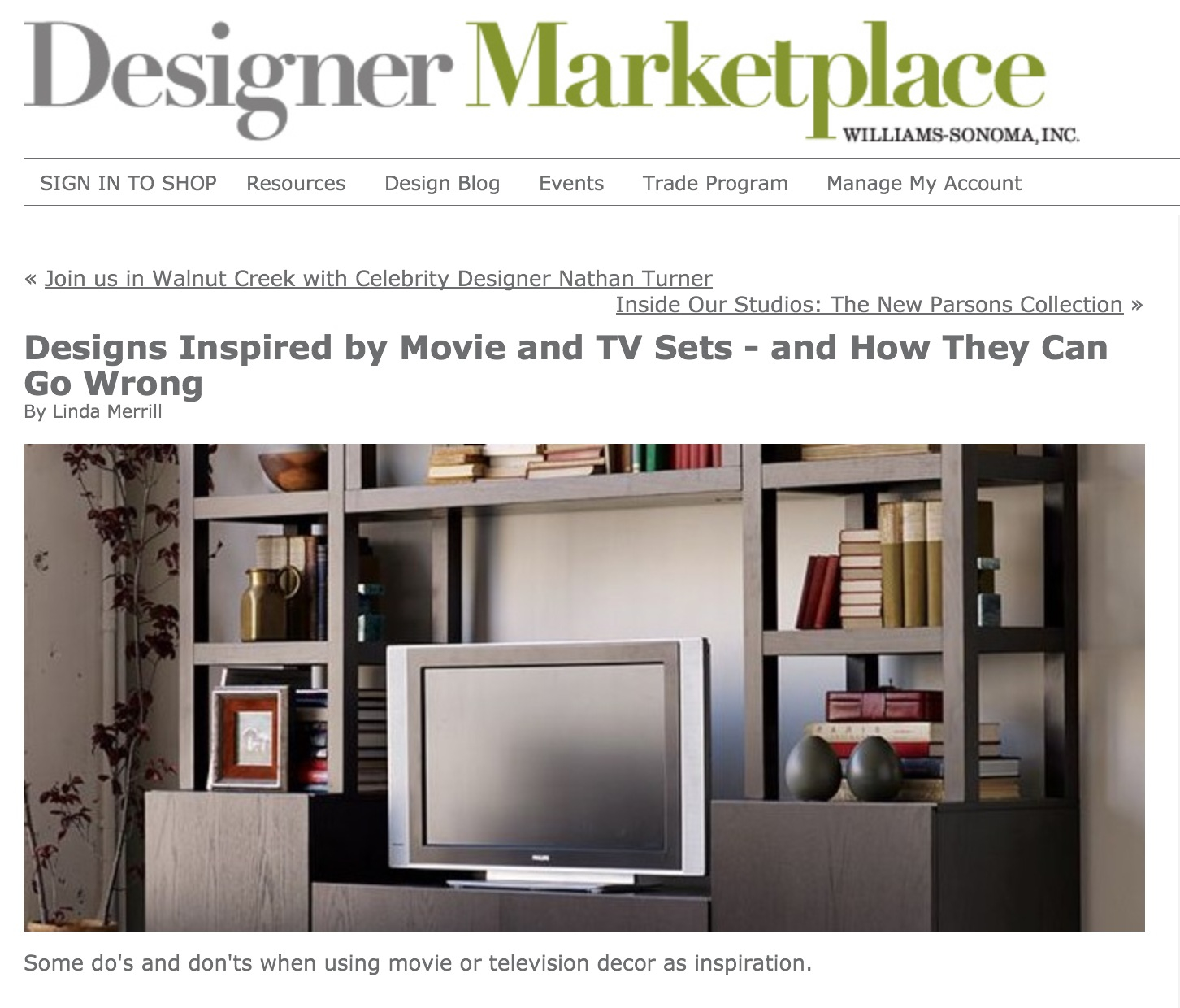 home design interior taking design inspiration from movie or tv my latest article on williams sonoma designer marketplace offers some do s and don ts when taking decorating inspiration from movie sets