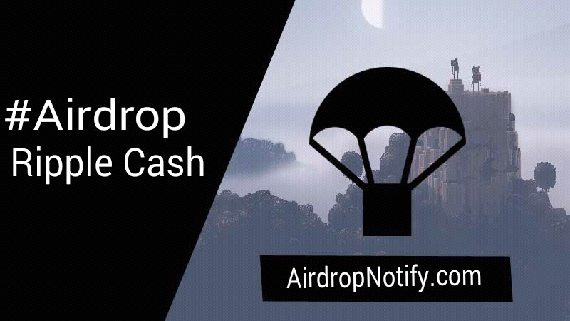 Ripple Cash Airdrop cryptocurrency | Crypto Airdrop Alert