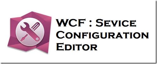 WCF ConfigEditor