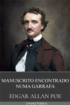 Manuscrito Encontrado Numa Garrafa - Edgar Allan Poe