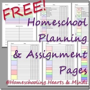 Free Homeschool Planning and Assignment Pages at Homeschooling Hearts & Minds