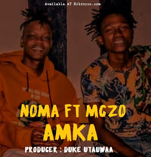 MP3 AUDIO | Noma Ft Mczo Morfan - AMKA Mp3 (Audio Download)