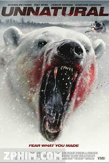 Gấu Đột Biến - Unnatural (2015) Poster