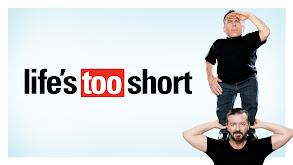 Life's Too Short thumbnail