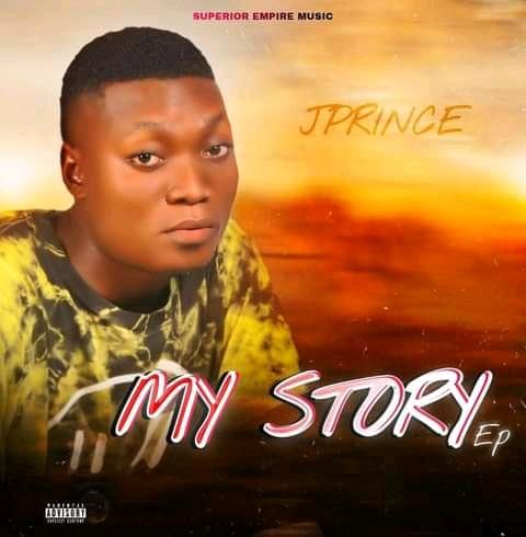 [FULL EP]:- Jprince- My story EP_ @snazzy.com.ng