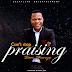 DOWNLOAD: Sam Okenye - Can't Stop Praising