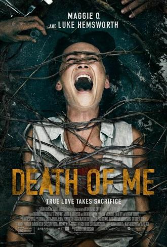 Download Death of Me (2020) Full Hindi Dual Audio Movie Download 720p [950MB] Bluray Free Watch Online Worldfree4u
