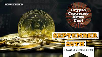 Crypto News Cast September 25th 2021 ?