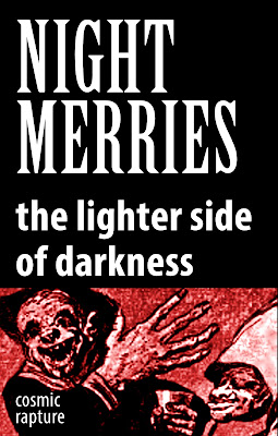 Book cover: Nightmerries: the Lighter Side of Darkness, by Cosmic Rapture
