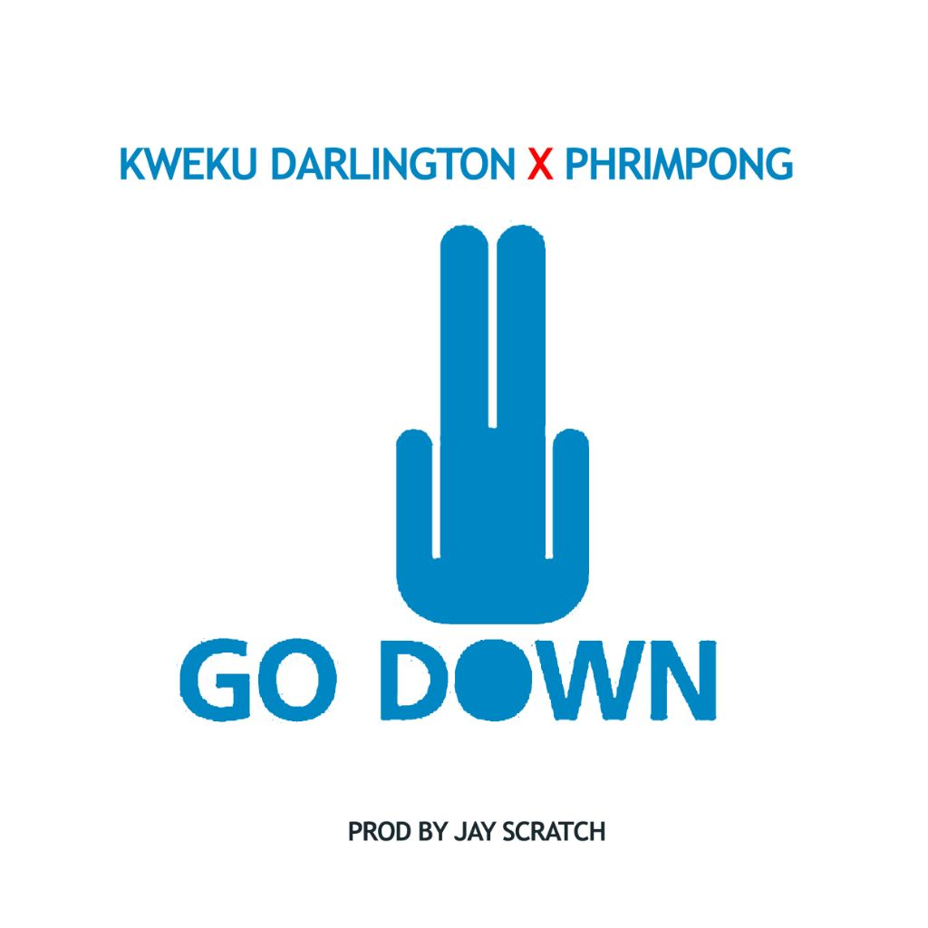 New Banger: Kweku Darlington - Go Down Ft  Phrimpong (prod by Jay