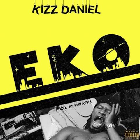 [Music] Kizz Daniel – Eko