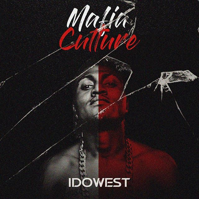Idowest – Mafia Culture (EP)